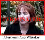 Abortionist Amy K Whitaker TERMINATED.JPG (21999 bytes)